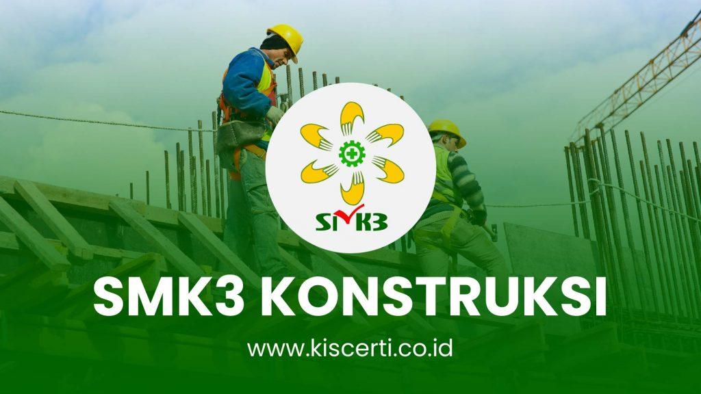 SMK3 Konstruksi