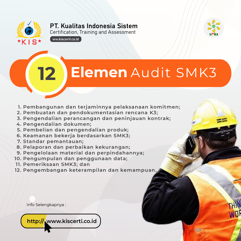 12 Elemen Audit SMK3
