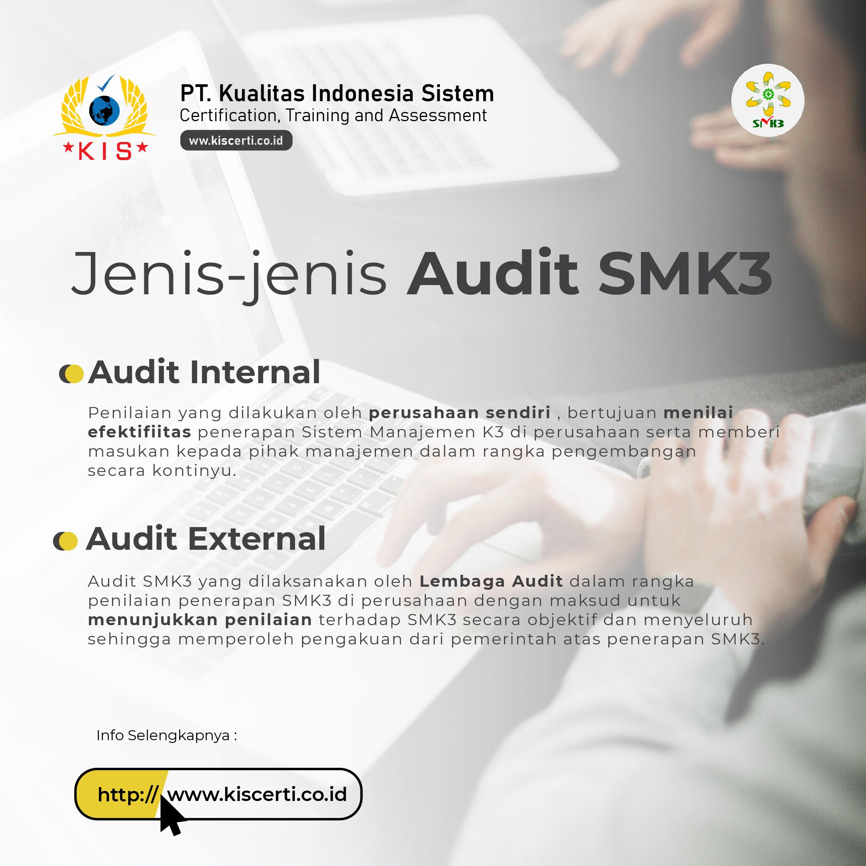 Jenis-Jenis Audit SMK3
